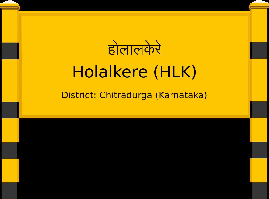 Holalkere (HLK) Railway Station