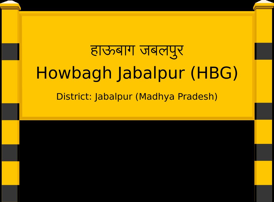 Howbagh Jabalpur (HBG) Railway Station