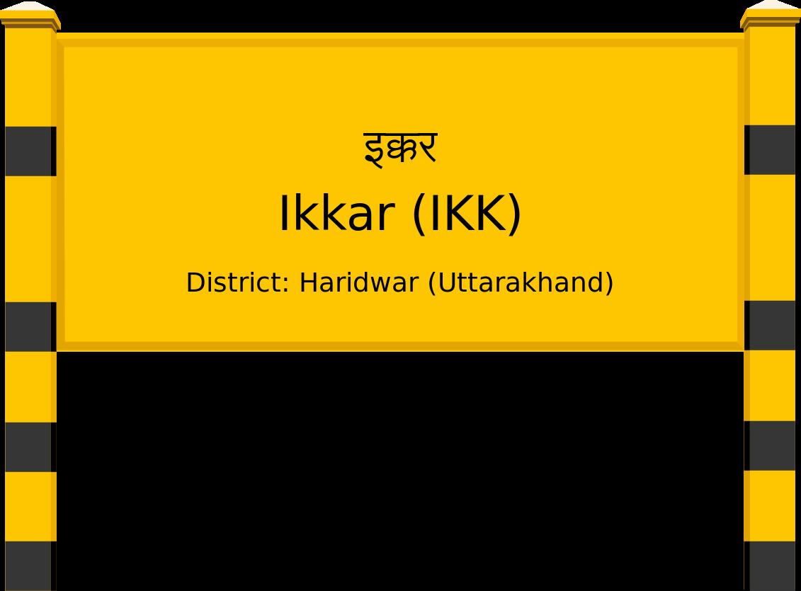 Ikkar (IKK) Railway Station