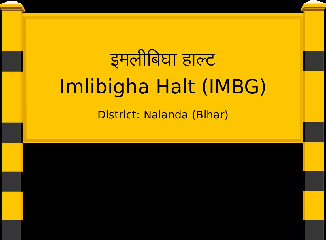 Imlibigha Halt (IMBG) Railway Station