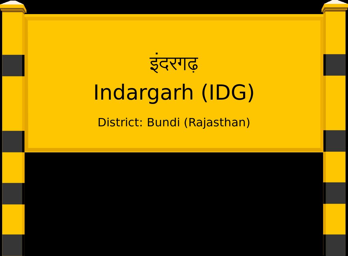 Indargarh (IDG) Railway Station