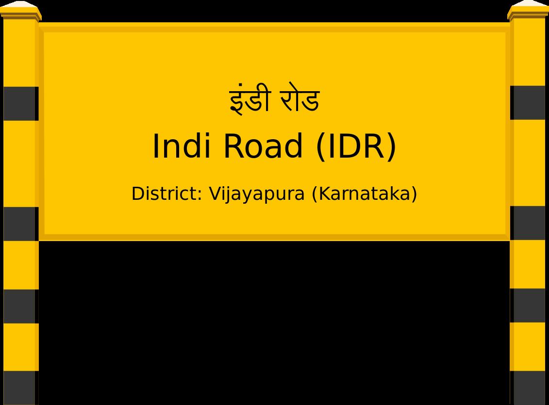Indi Road (IDR) Railway Station