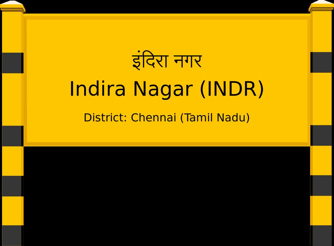 Indira Nagar (INDR) Railway Station