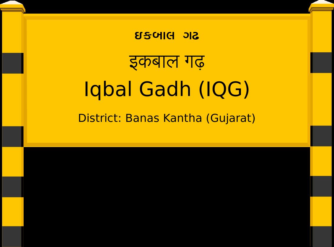 Iqbal Gadh (IQG) Railway Station