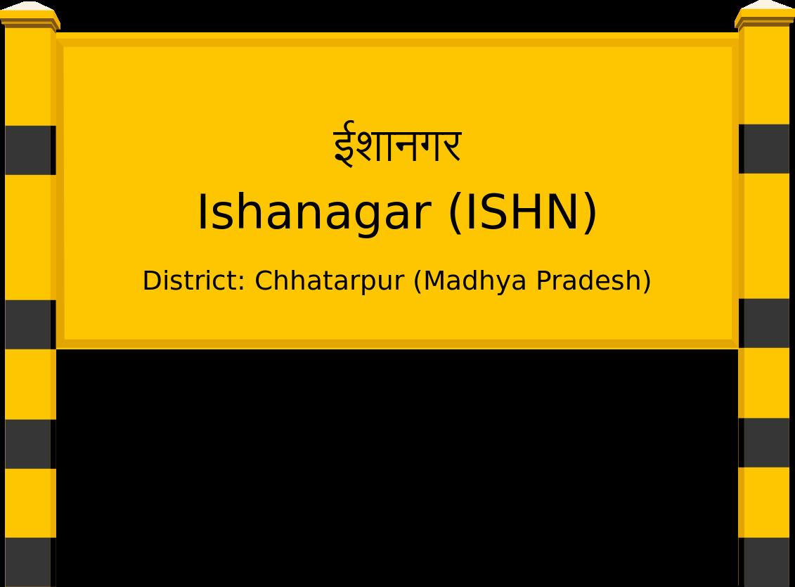 Ishanagar (ISHN) Railway Station