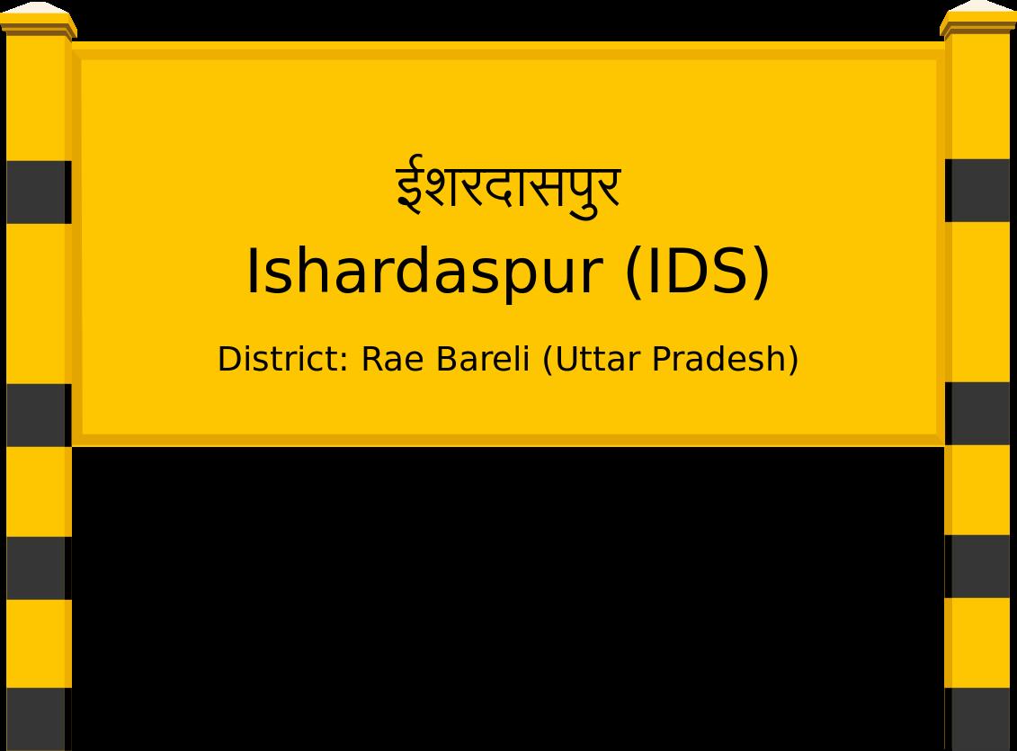 Ishardaspur (IDS) Railway Station