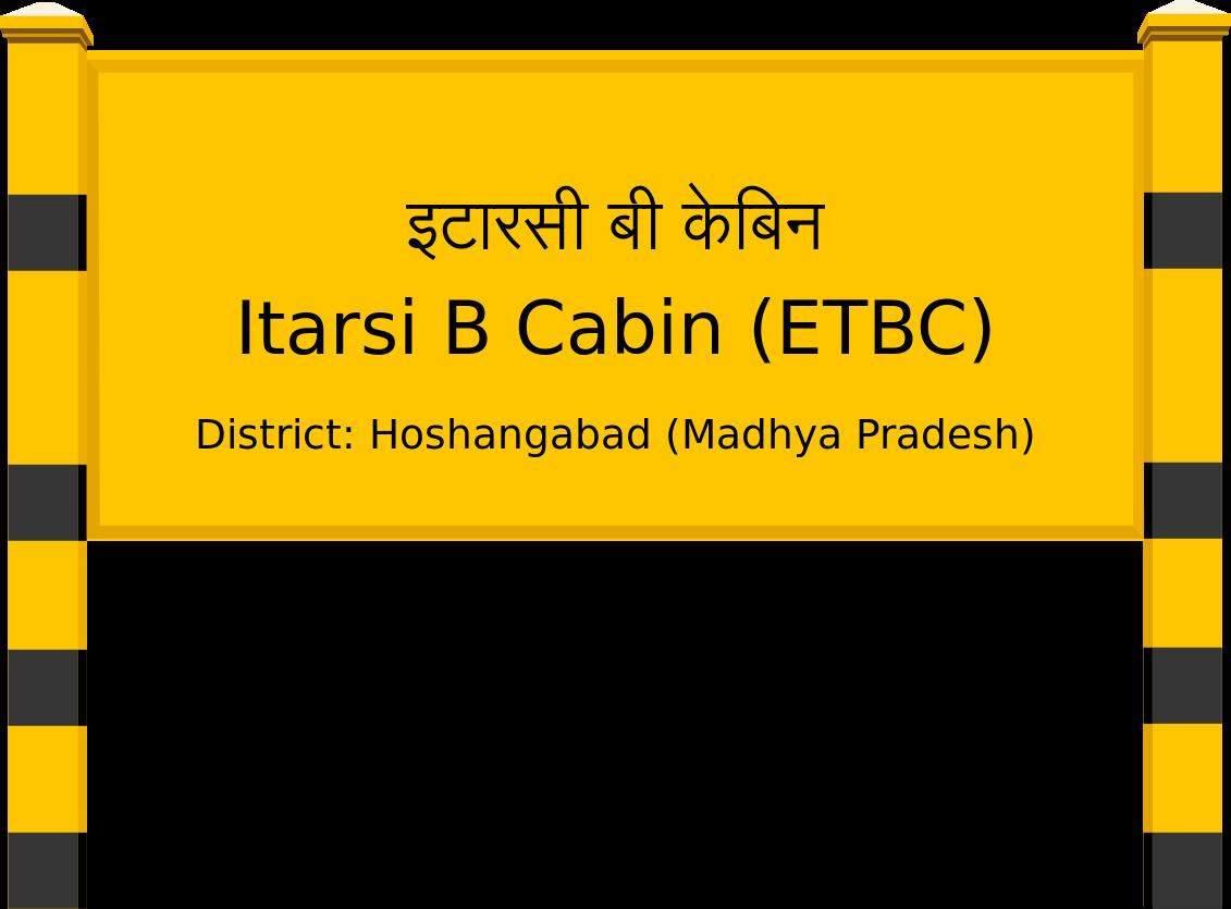 Itarsi B Cabin (ETBC) Railway Station