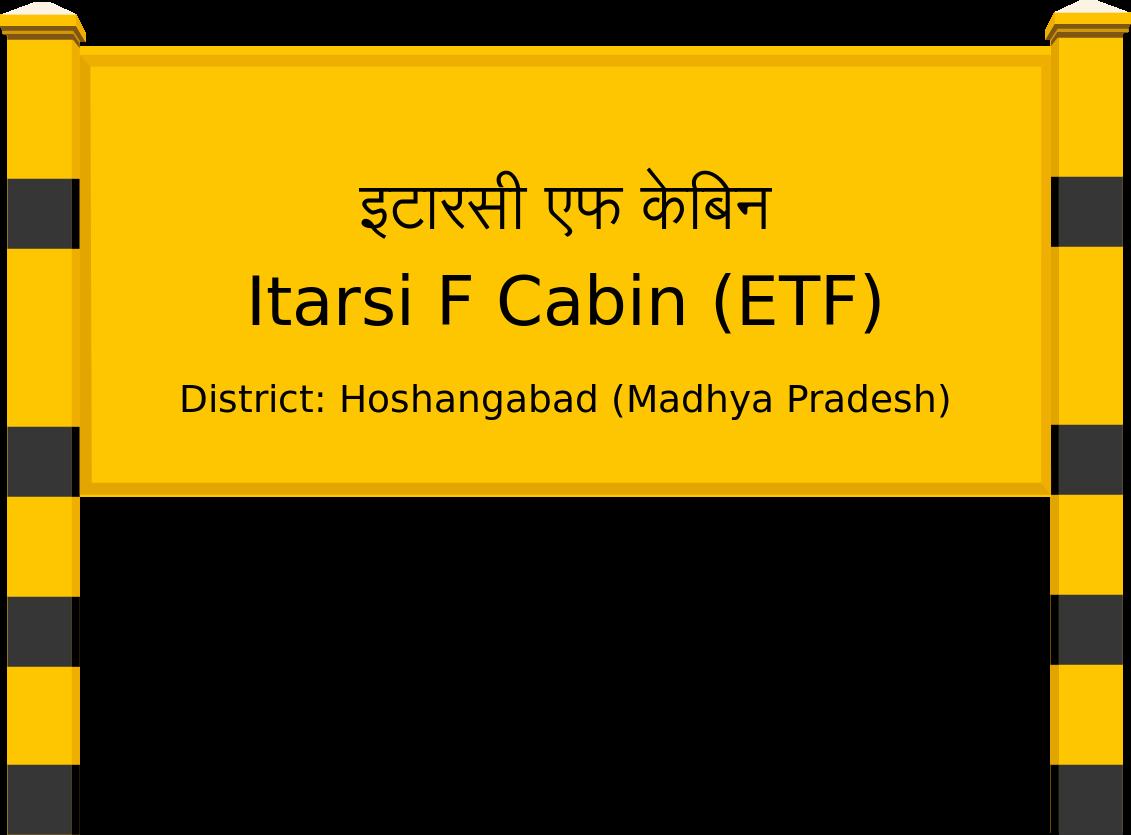 Itarsi F Cabin (ETF) Railway Station