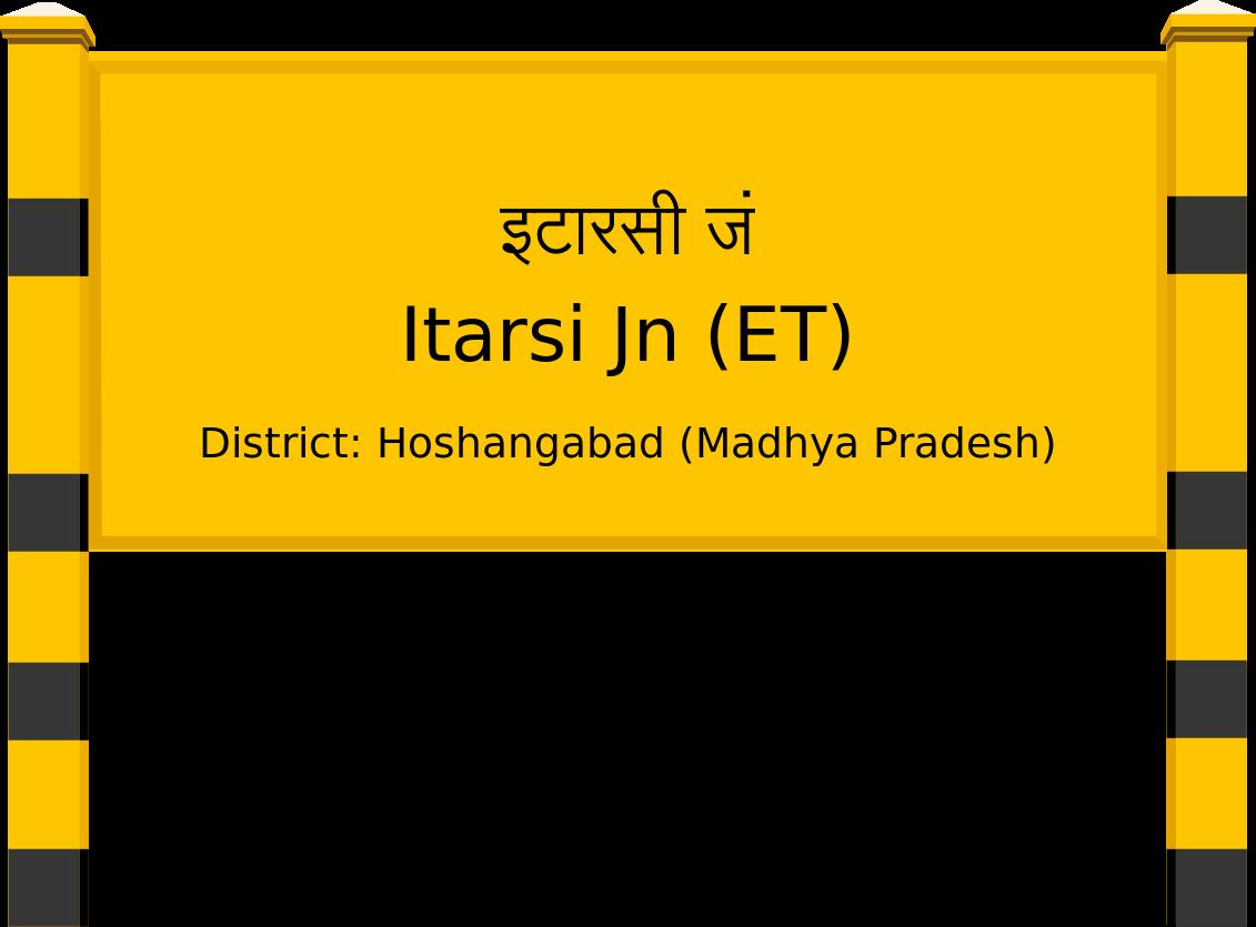 Itarsi Jn (ET) Railway Station