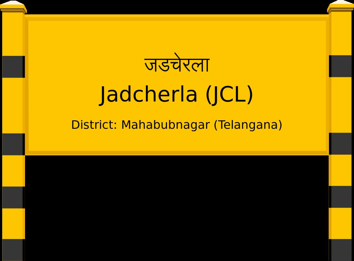 Jadcherla (JCL) Railway Station
