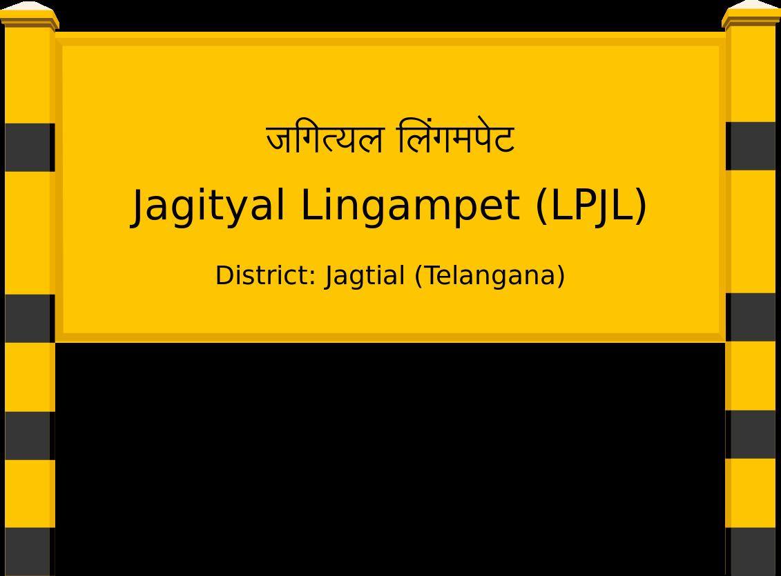 Jagityal Lingampet (LPJL) Railway Station