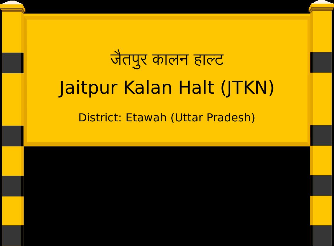 Jaitpur Kalan Halt (JTKN) Railway Station