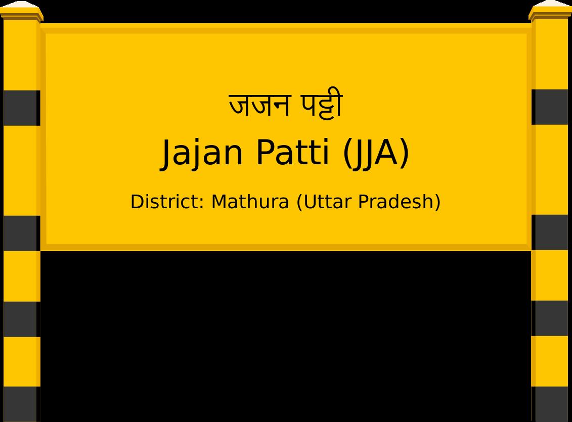 Jajan Patti (JJA) Railway Station