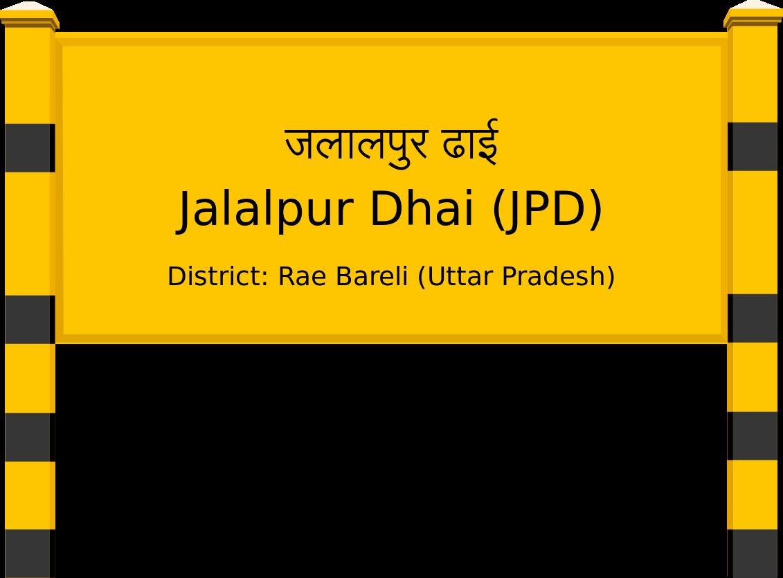 Jalalpur Dhai (JPD) Railway Station