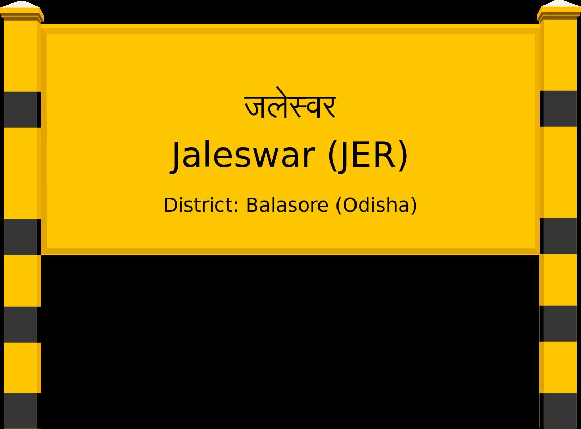 Jaleswar (JER) Railway Station