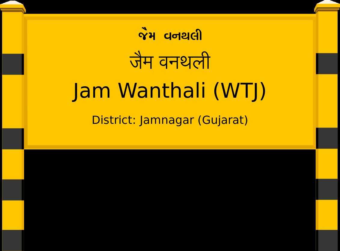 Jam Wanthali (WTJ) Railway Station
