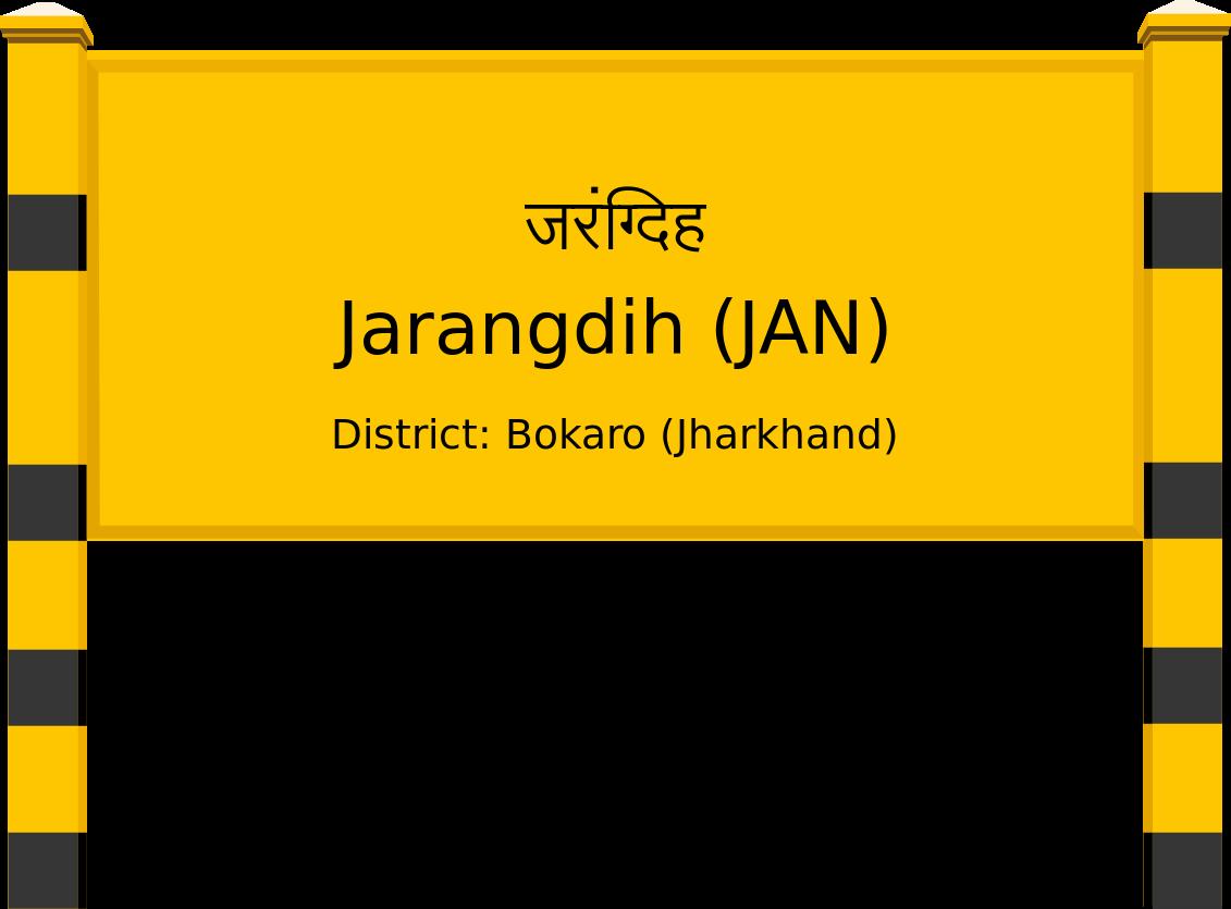 Jarangdih (JAN) Railway Station
