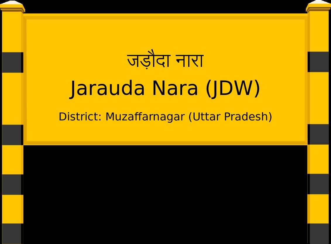 Jarauda Nara (JDW) Railway Station