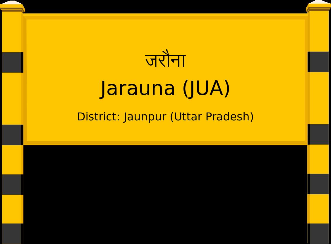 Jarauna (JUA) Railway Station