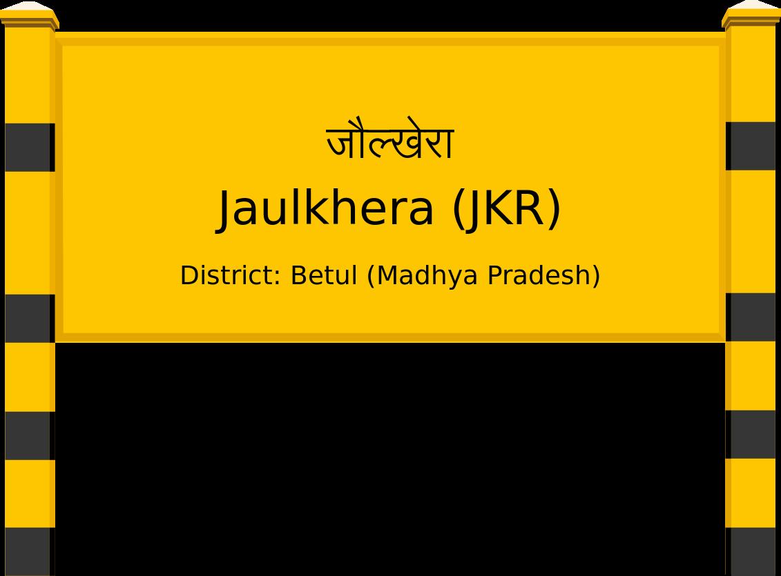 Jaulkhera (JKR) Railway Station