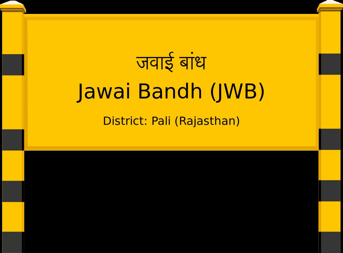 Jawai Bandh (JWB) Railway Station