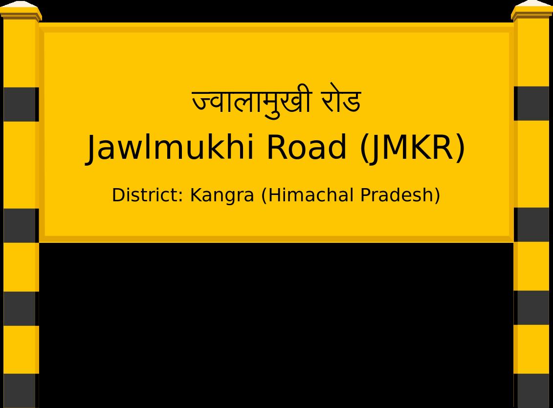 Jawlmukhi Road (JMKR) Railway Station