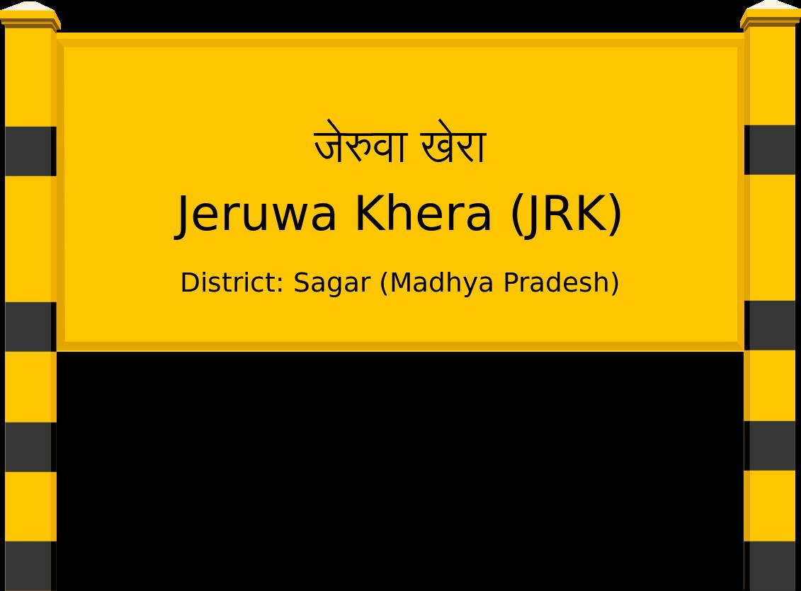 Jeruwa Khera (JRK) Railway Station