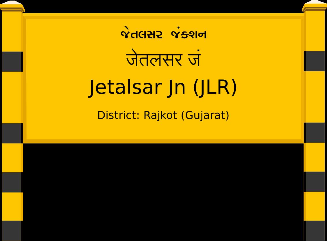 Jetalsar Jn (JLR) Railway Station