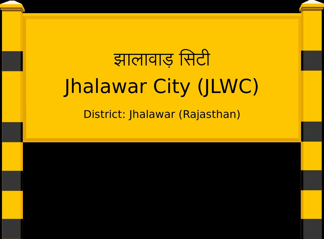 Jhalawar City (JLWC) Railway Station