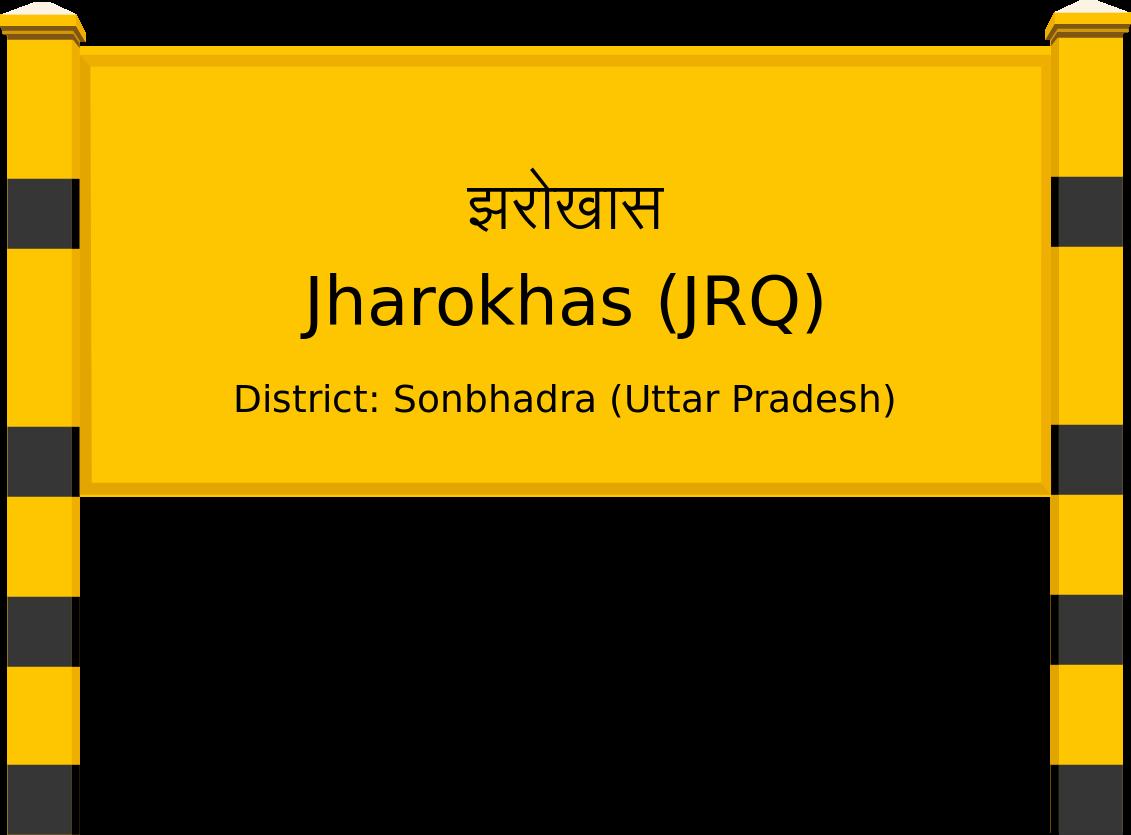 Jharokhas (JRQ) Railway Station