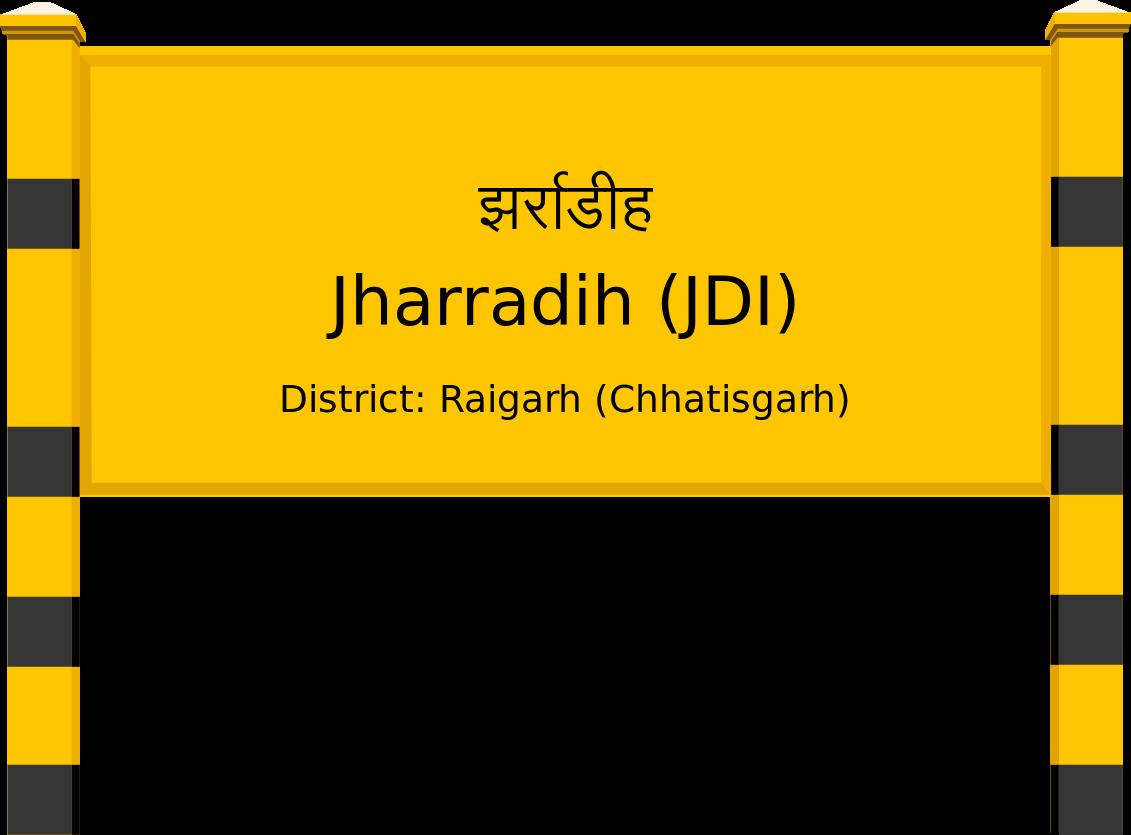 Jharradih (JDI) Railway Station
