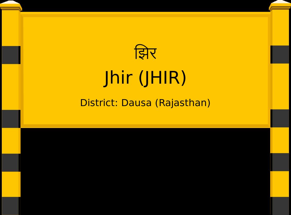 Jhir (JHIR) Railway Station