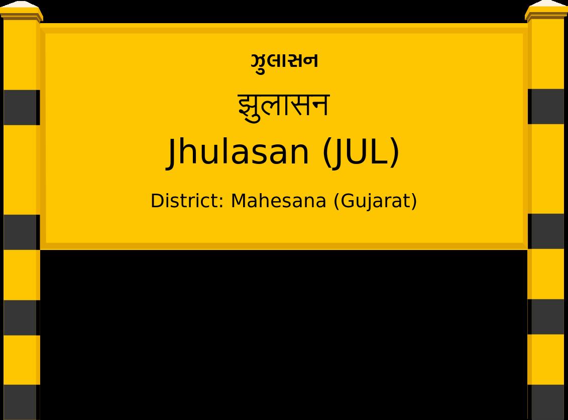 Jhulasan (JUL) Railway Station