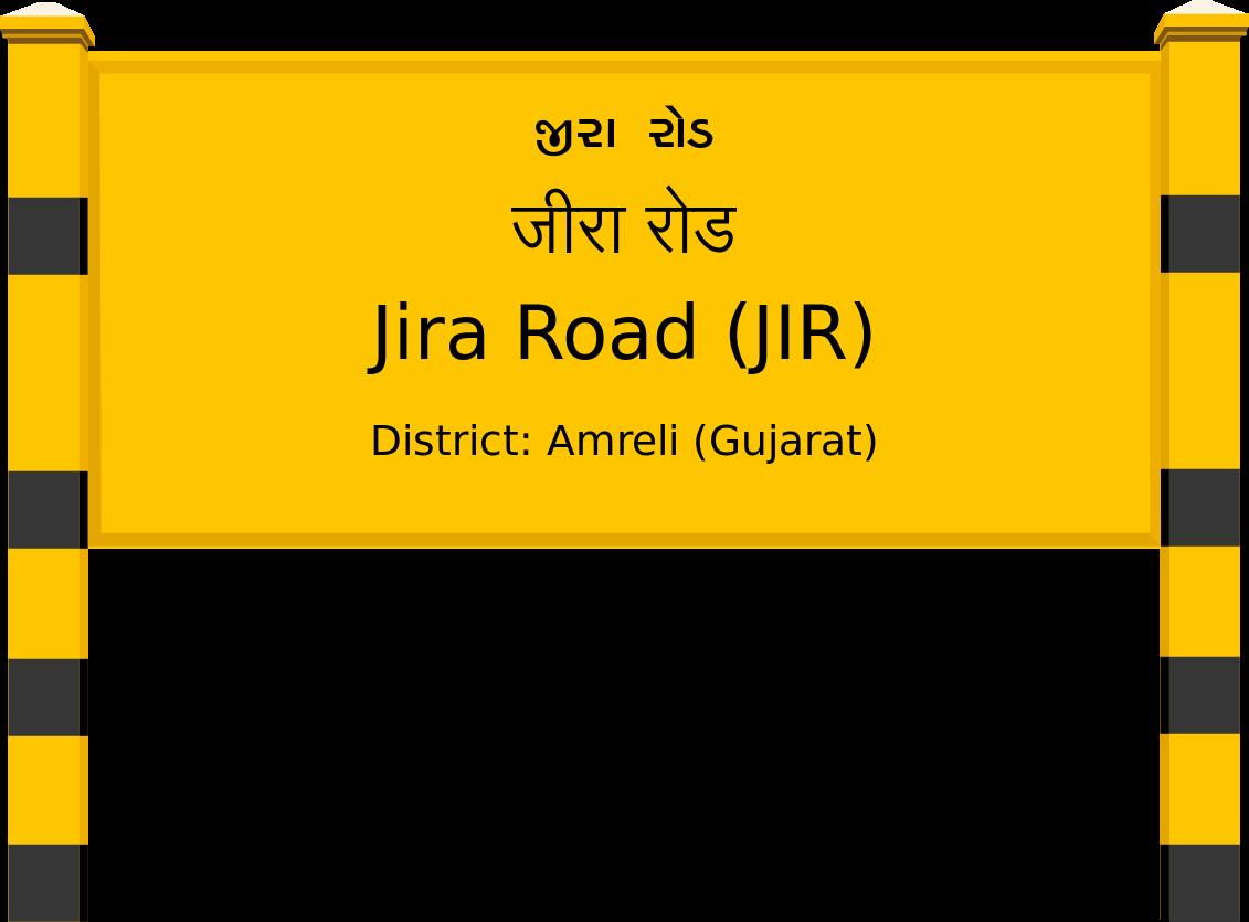 Jira Road (JIR) Railway Station