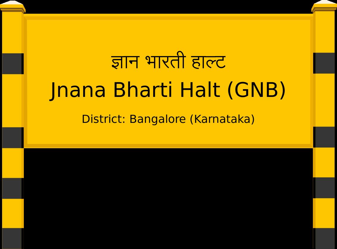 Jnana Bharti Halt (GNB) Railway Station