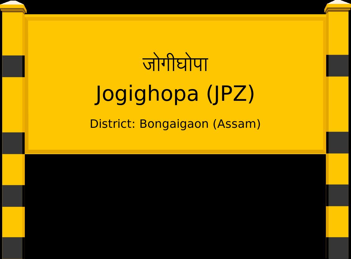 Jogighopa (JPZ) Railway Station