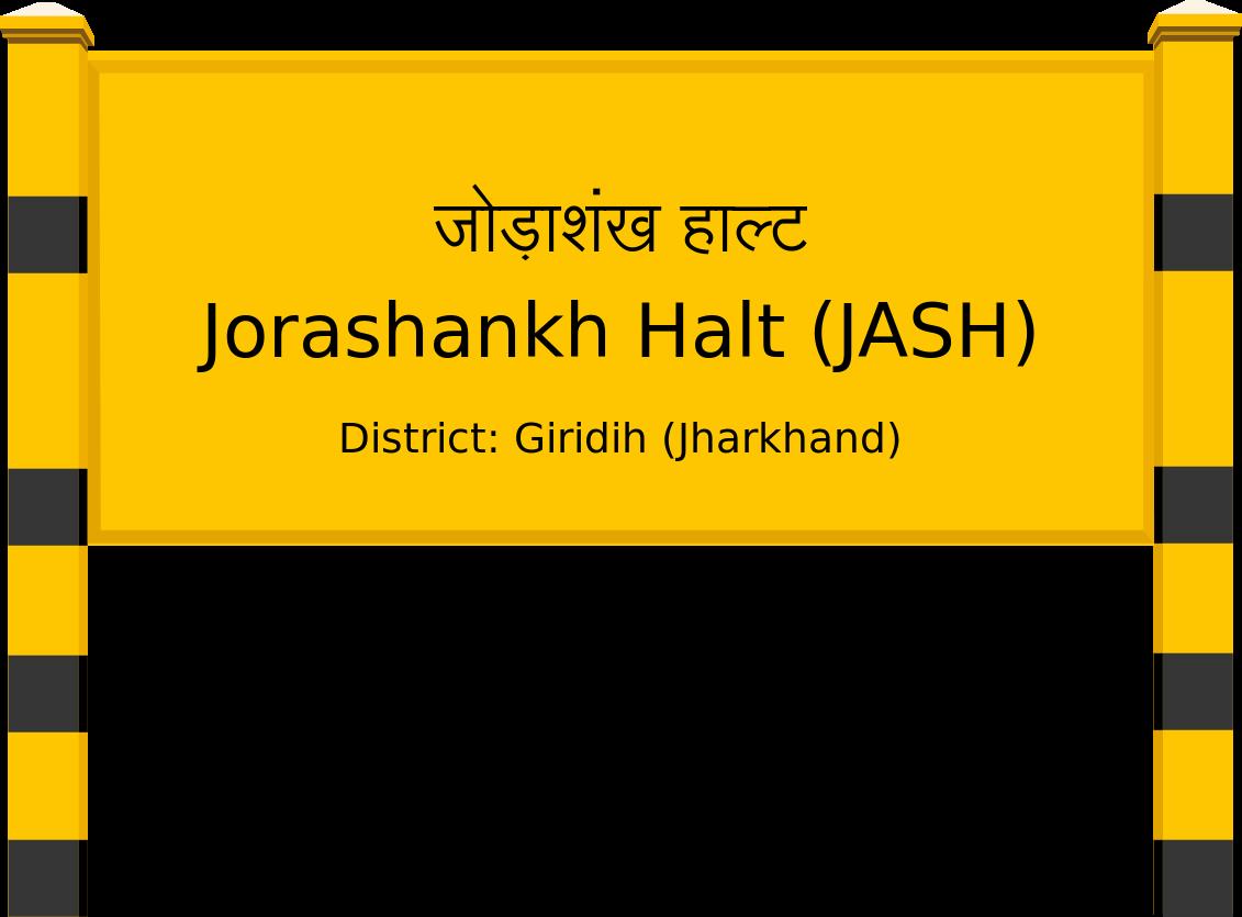 Jorashankh Halt (JASH) Railway Station