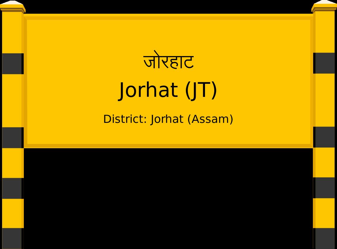 Jorhat (JT) Railway Station