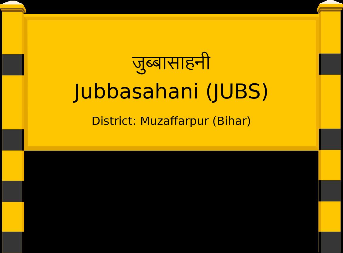 Jubbasahani (JUBS) Railway Station