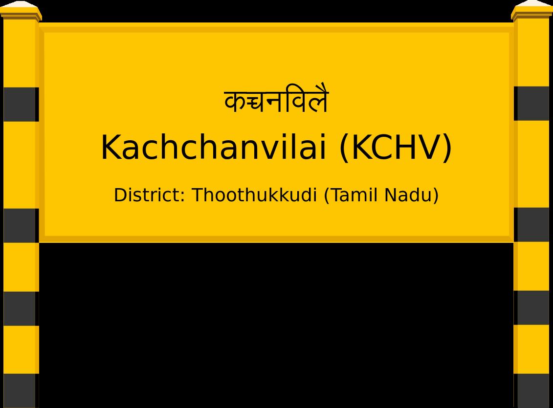 Kachchanvilai (KCHV) Railway Station