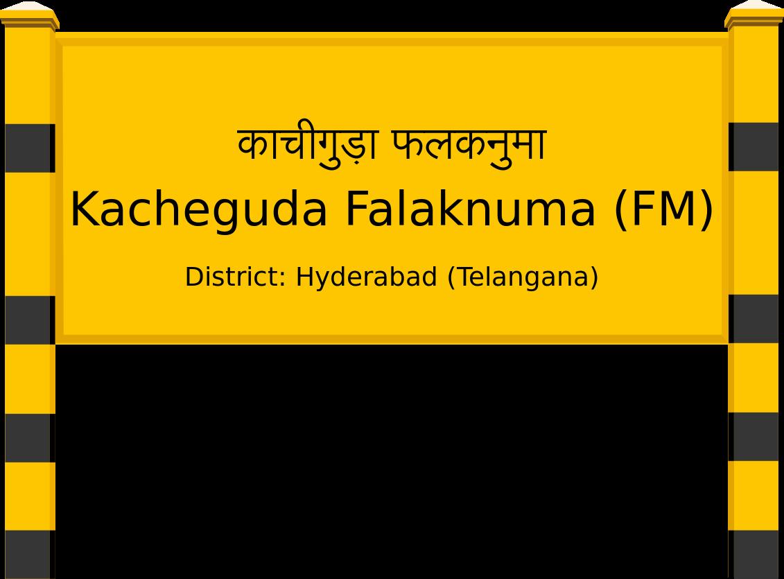 Kacheguda Falaknuma (FM) Railway Station