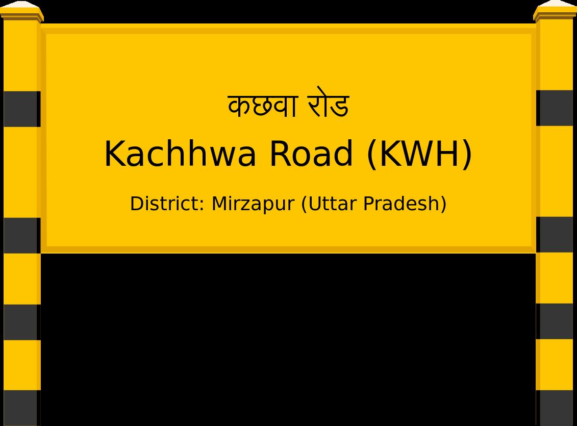 Kachhwa Road (KWH) Railway Station