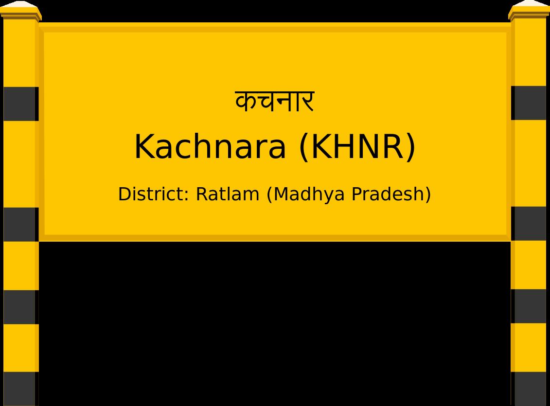 Kachnara (KHNR) Railway Station