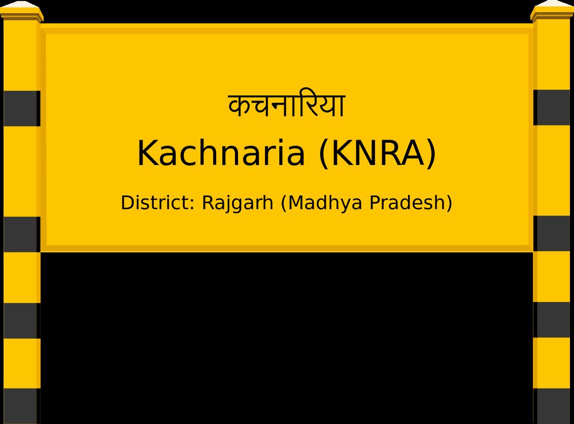 Kachnaria (KNRA) Railway Station