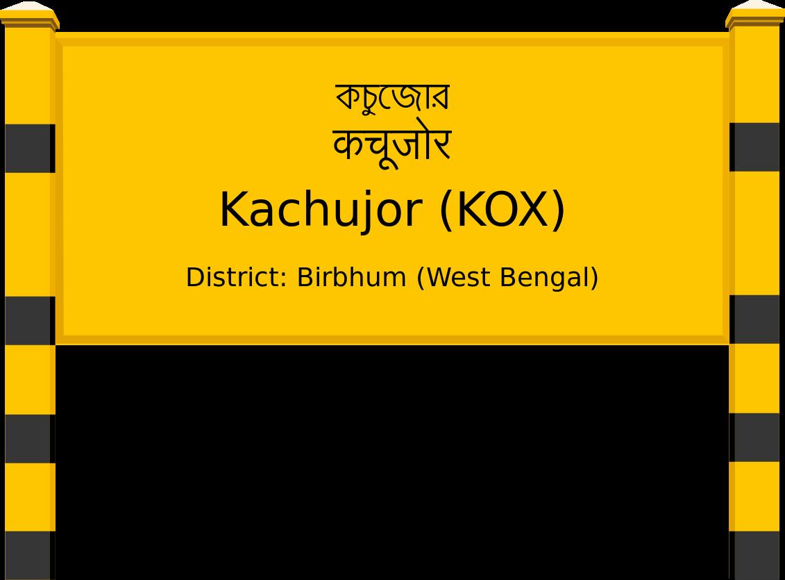 Kachujor (KOX) Railway Station