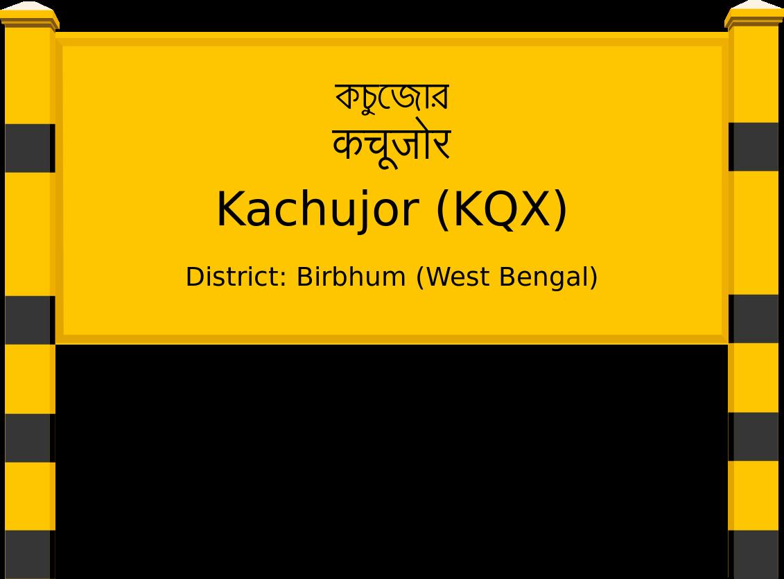 Kachujor (KQX) Railway Station