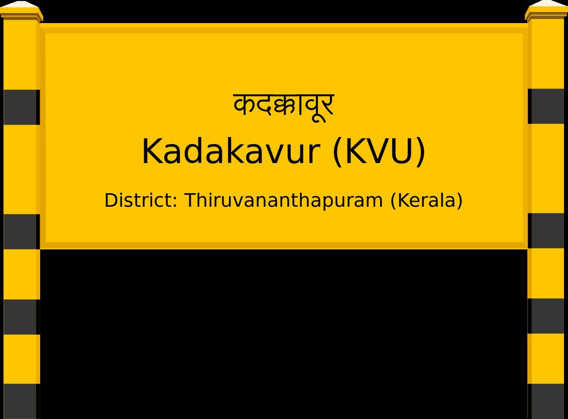 Kadakavur (KVU) Railway Station