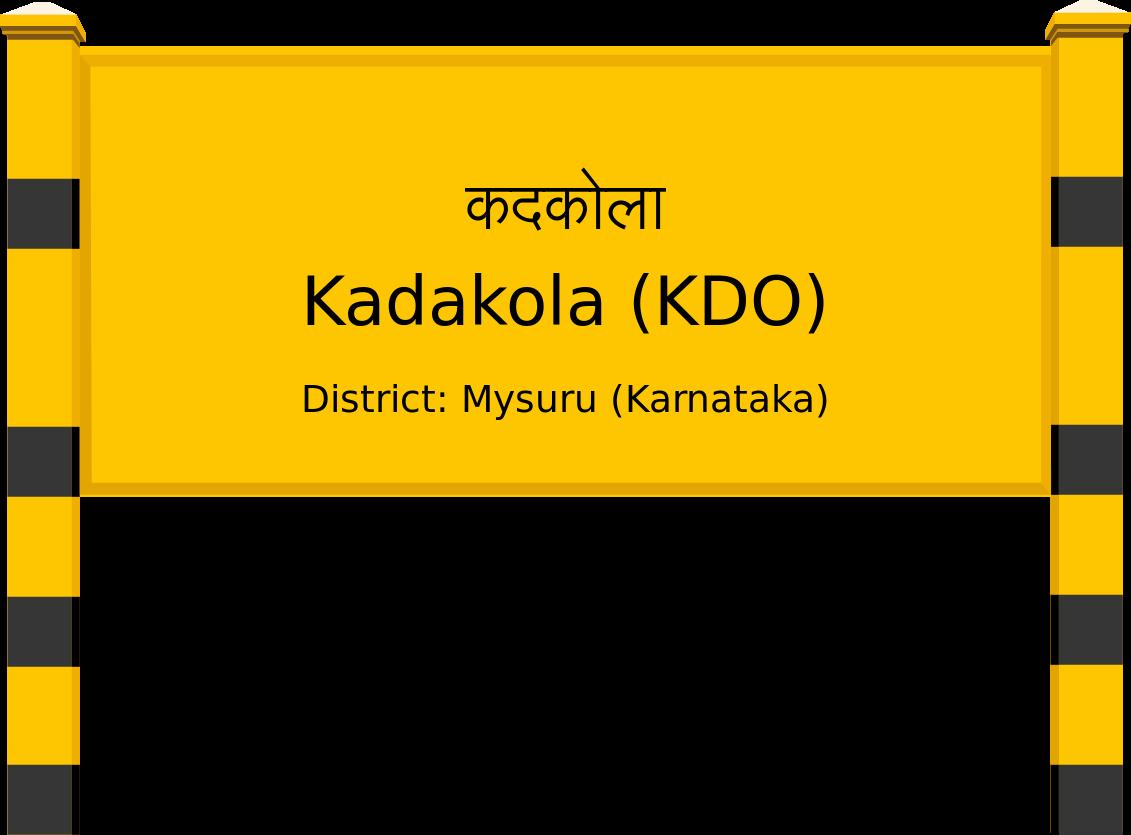 Kadakola (KDO) Railway Station