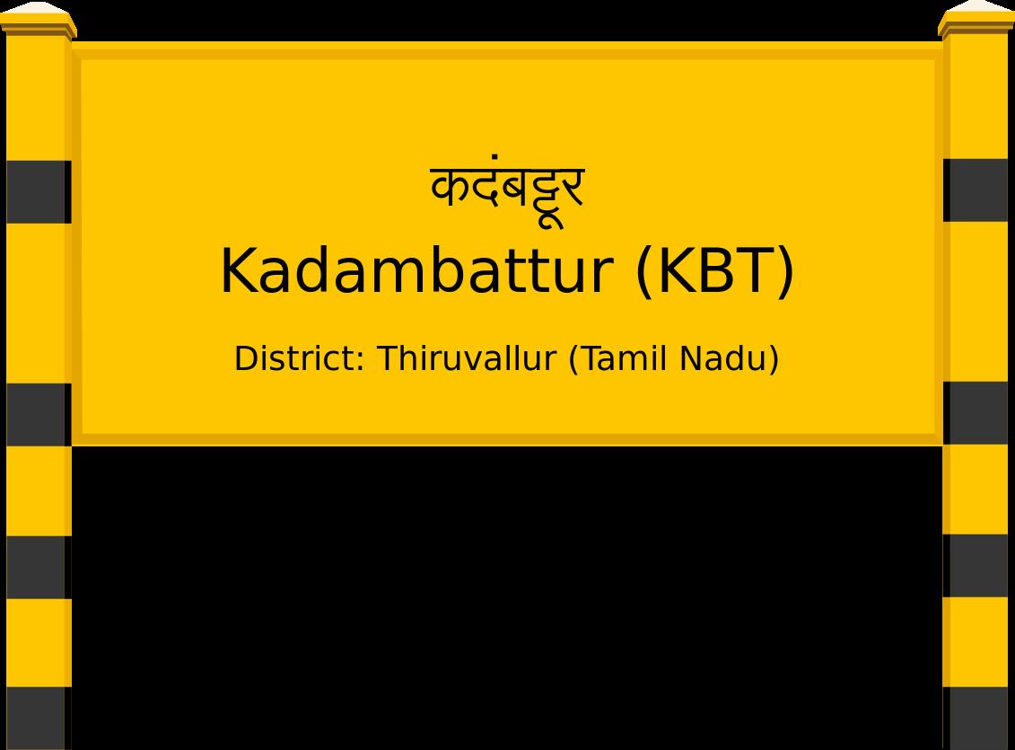 Kadambattur (KBT) Railway Station