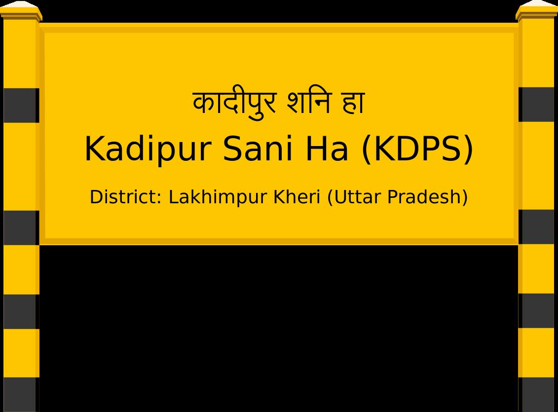 Kadipur Sani Ha (KDPS) Railway Station